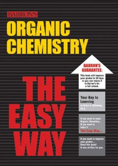 Organic Chemistry the Easy Way