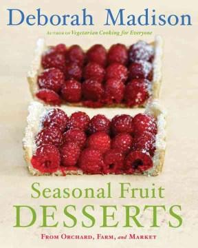 Deborah Madison's Desserts