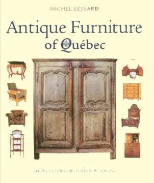 Antique Furniture of Québec