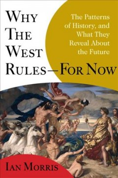 Why the West Rules-- for Now