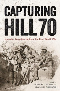 Capturing Hill 70