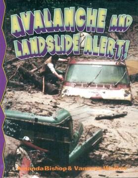 Avalanche and Landslide Alert!