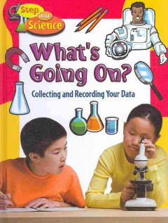 What's Going On? Collecting and Recording your Data