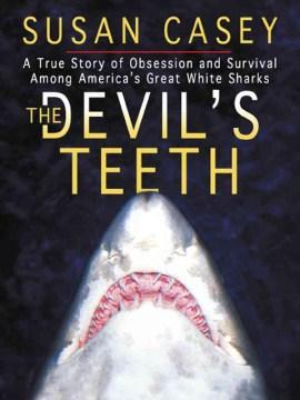 The Devils Teeth