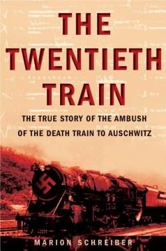 The Twentieth Train