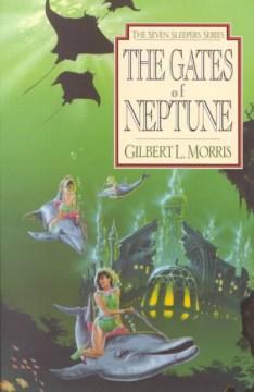 The Gates of Neptune