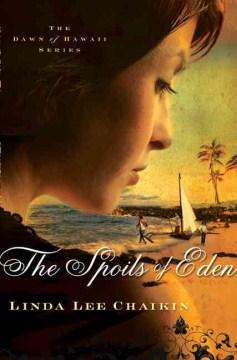 The Spoils of Eden