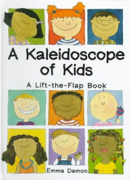 A Kaleidoscope of Kids