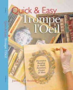 Quick and Easy Trompe L'oeil