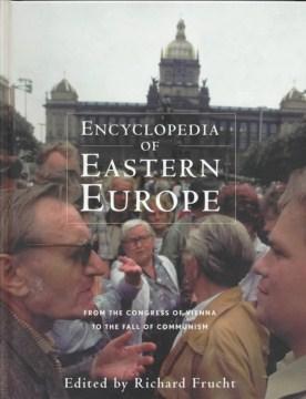 Encyclopedia of Eastern Europe