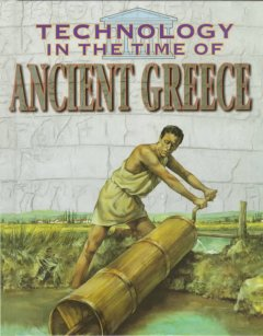 Technology in the Time of Ancient Greece