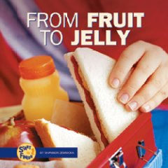 From Fruit to Jelly