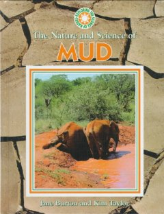 The Nature and Science of Mud