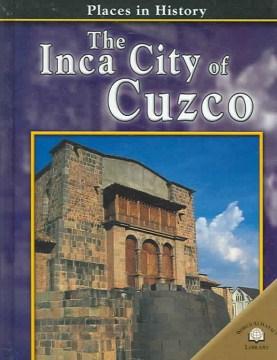 The Inca City of Cuzco