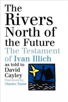 The Rivers North of the Future