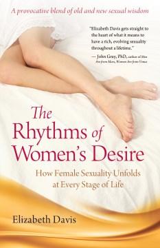 The Rhythms of Women's Desire