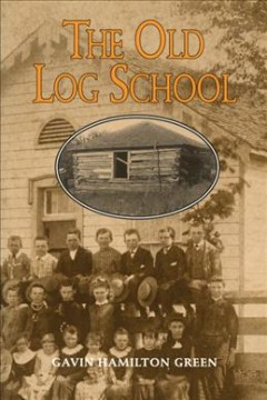 The Old Log School