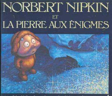 Norbert Nipkin et la Pierre aux énigmes