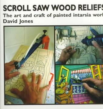 Scroll Saw Wood Reliefs