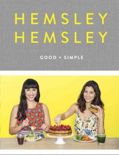 Hemsley Hemsley Good + Simple