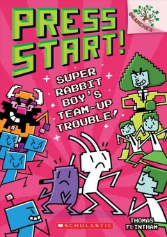 Press Start #10: Super Rabbit Boy's Team-Up Trouble