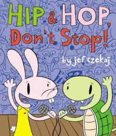 Hip and Hop, Don't Stop