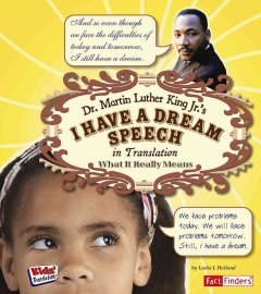 Dr. Martin Luther King Jr.'s I Have A Dream Speech in Translation
