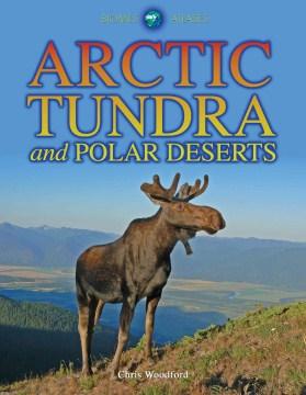 Arctic Tundra and Polar Deserts