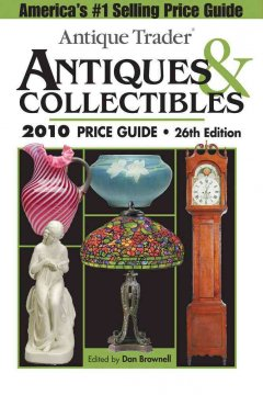 Antique Trader Antiques & Collectibles