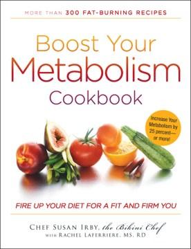 Boost your Metabolism Cookbook