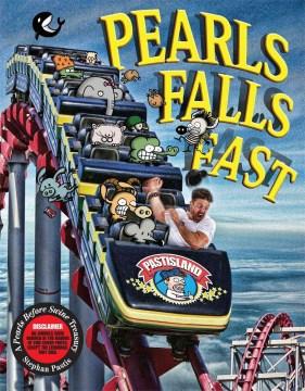 Pearls Falls Fast