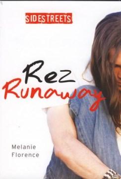Rez Runaway