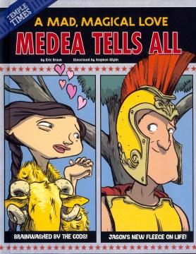 Medea Tells All
