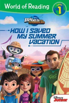 How I Saved My Summer Vacation