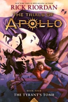 Tyrant's Tomb (Trials of Apollo, the Book Four)