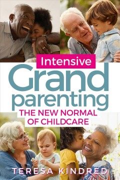 Intensive Grandparenting