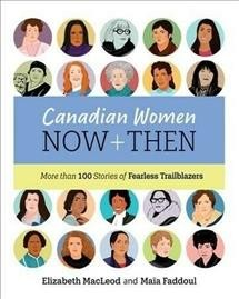 Canadian Women Now + Then