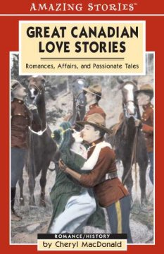 Great Canadian Love Stories