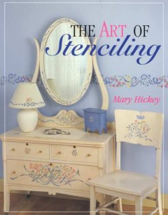 The Art of Stenciling