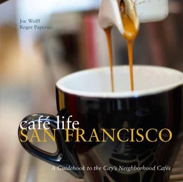 Café Life San Francisco