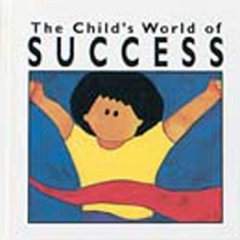 The Child's World of Success