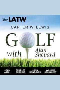 Golf With Alan Shepard