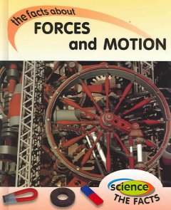 The Facts About Forces and Motion