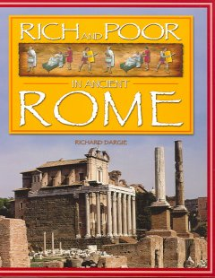Rich & Poor in Ancient Rome