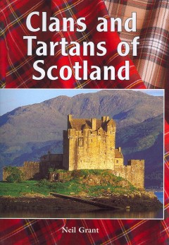 Clans and Tartans of Scotland