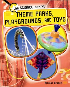 Theme Parks, Playgrounds and Toys