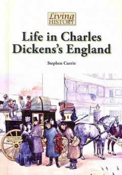 Life in Charles Dickens's England