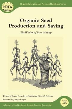 Organic Seed Production and Saving