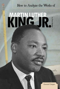 How to Analyze the Works of Martin Luther King Jr