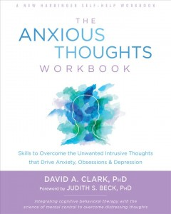 The Anxious Thoughts Workbook